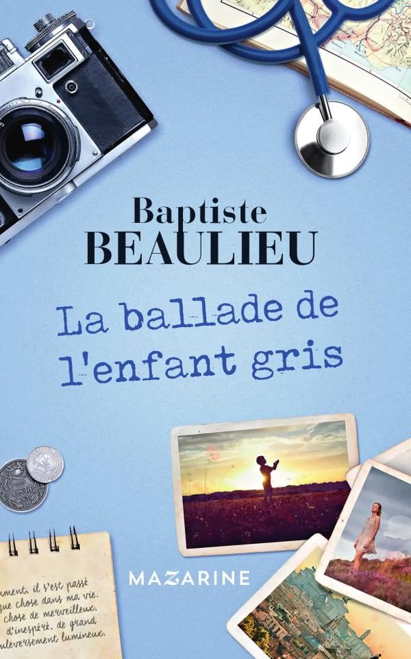 Ma critique de «La ballade de l'enfant gris» de Baptiste Beaulieu