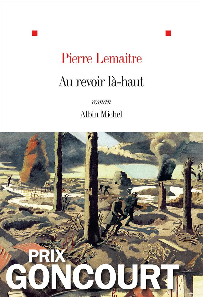 Ma critique de «Au revoir là-haut» de Pierre Lemaitre