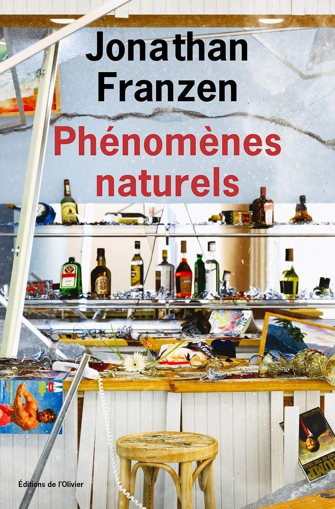 Ma critique de «Phénomènes naturels» de Jonathan Franzen