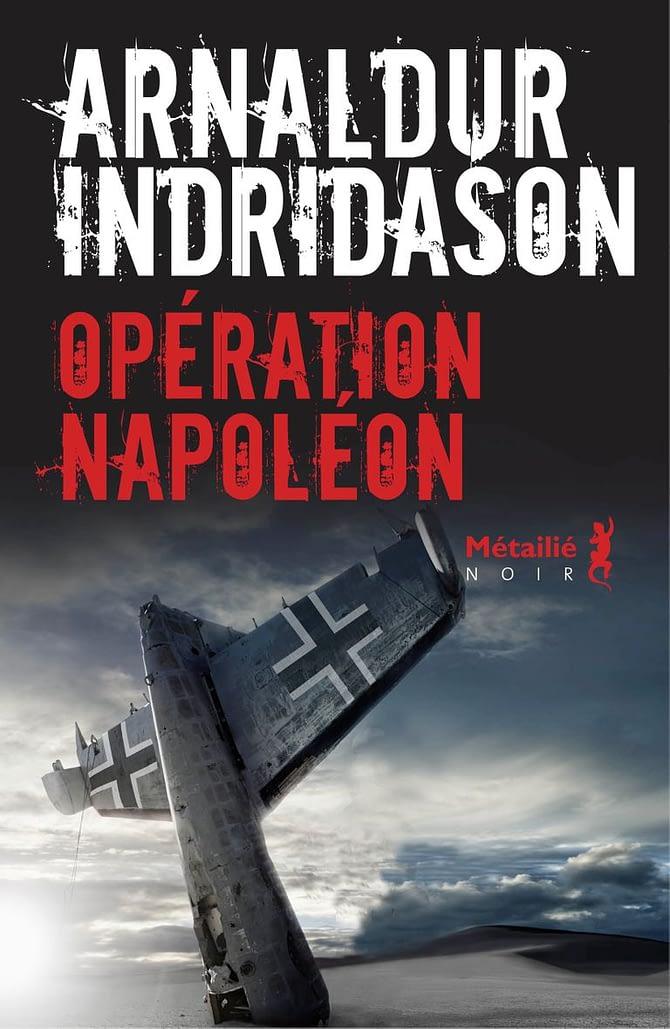 Ma critique de «Opération Napoléon» d'Arnaldur Indridason
